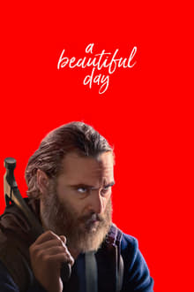 A Beautiful Day 2017 streaming vf