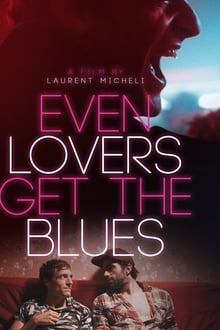 Even Lovers Get The Blues 2016