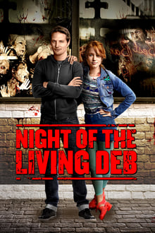 Night of the Living Deb 2015 streaming vf
