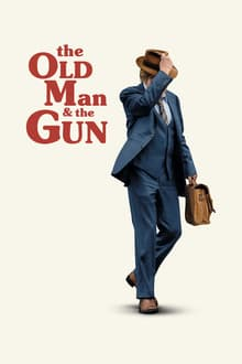 The Old Man & the Gun 2018 streaming vf
