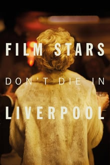 Film Stars Don't Die in Liverpool 2017 bluray streaming vf