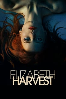 Elizabeth Harvest 2018 streaming vf