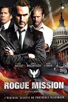 Rogue Mission 2018 streaming vf