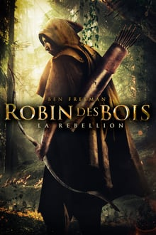 Robin des bois, La rébellion 2018 streaming vf