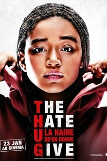 The Hate U Give - La Haine qu'on donne 2018 streaming vf