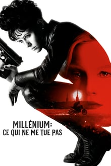 Millénium: Ce qui ne me tue pas 2018 bluray streaming vf