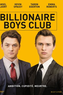 Billionaire Boys Club 2018 bluray streaming vf