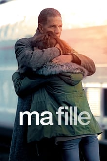 Ma fille 2018 bluray streaming vf