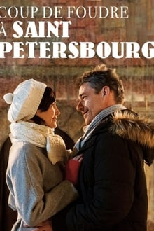 Coup de foudre à Saint-Petersbourg 2019 streaming vf