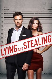 Lying and Stealing 2019 streaming vf