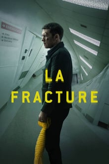 La Fracture 2019 streaming vf