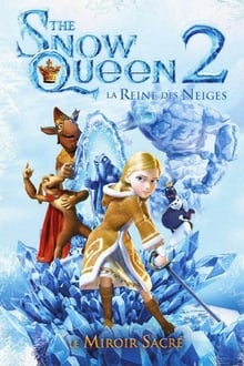 The Snow Queen : La reine des neiges 2 2014