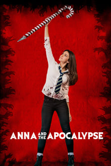 Anna et l'apocalypse 2018 streaming vf