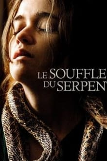 Le Souffle du serpent 2019 streaming vf