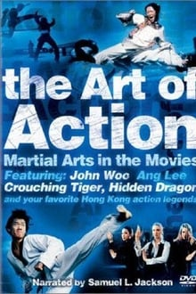 The Art of Action: Martial Arts in the Movies series tv