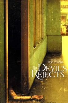 The Devil's Rejects 2005 streaming