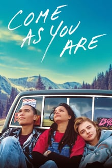 Come As You Are 2018 streaming