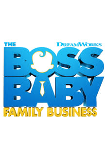 The Boss Baby: Family Business series tv