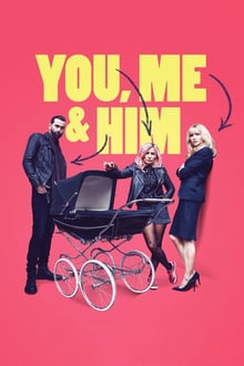 You, Me and Him 2018 streaming