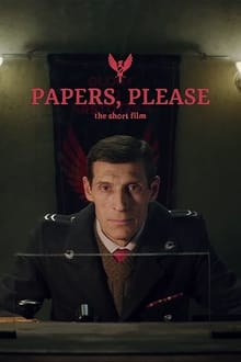 Papers, Please: The Short Film series tv