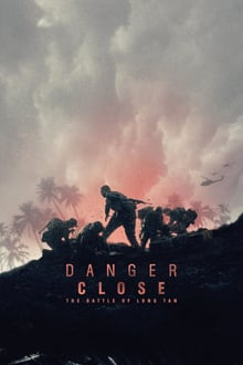 Danger Close : The Battle of Long Tan 2019 streaming
