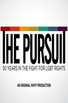 The Pursuit: 50 Years in the Fight for LGBT Rights series tv