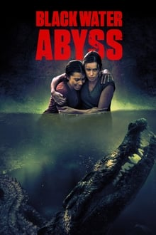 Black Water : Abyss 2020 streaming
