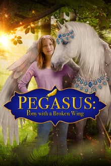 Pegasus: Pony With a Broken Wing series tv