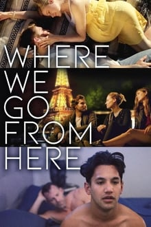 Where We Go from Here 2019 streaming