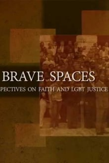 Brave Spaces: Perspectives on Faith and LGBT Justice series tv