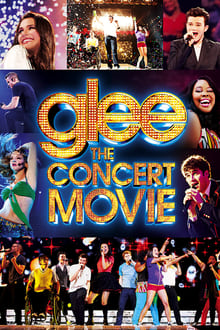 Glee: The Concert Movie series tv