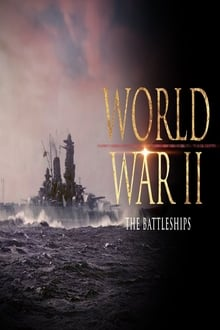 World War II: The Battleships series tv