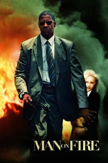 Man on Fire 2004 streaming