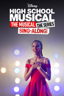 High School Musical: The Musical: The Series: The Sing-Along series tv