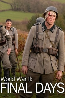 World War II: Final Days series tv