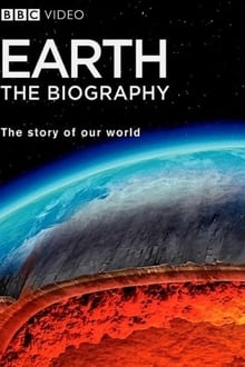 Earth: The Biography series tv