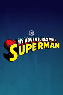 My Adventures with Superman series tv