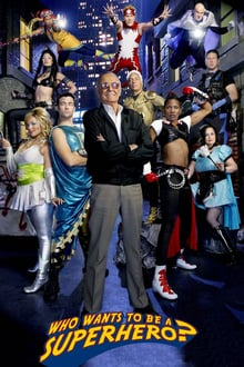 Who Wants to Be a Superhero? series tv