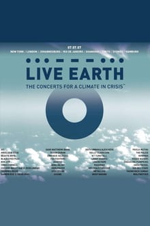 Live Earth: A Concert for a Climate in Crisis series tv