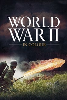 World War II In HD Colour series tv