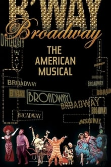 Broadway: The American Musical series tv