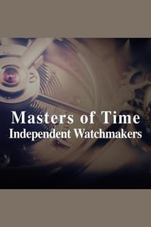Masters Of Time: Independent Watchmakers series tv