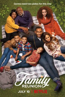 Family Reunion series tv