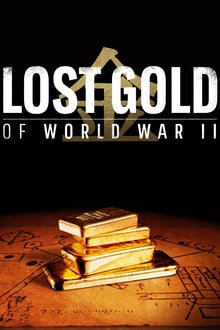 Lost Gold of World War II series tv