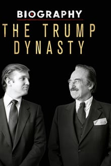 Biography: The Trump Dynasty series tv